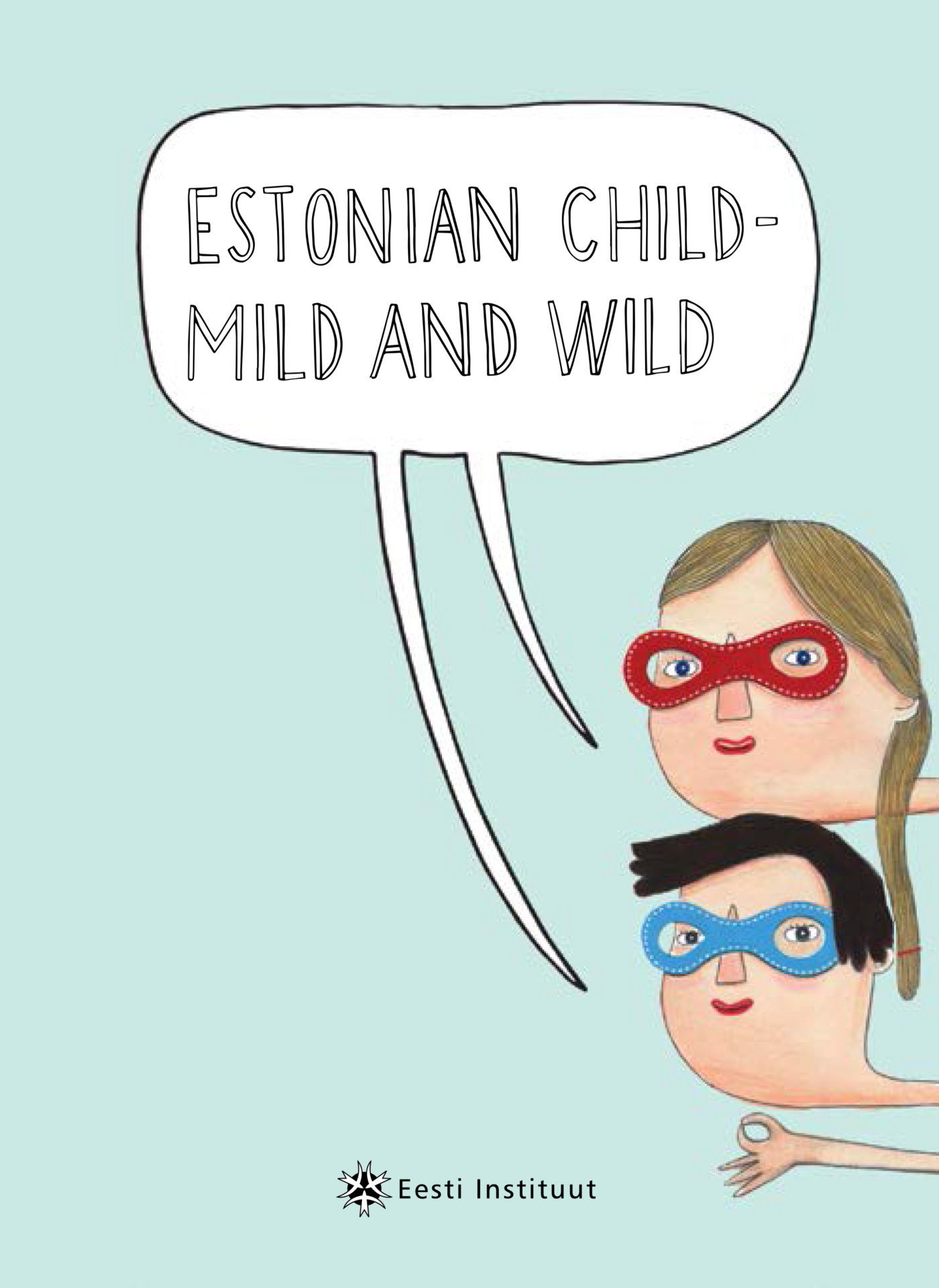 Four Estonian children's books translated into English and